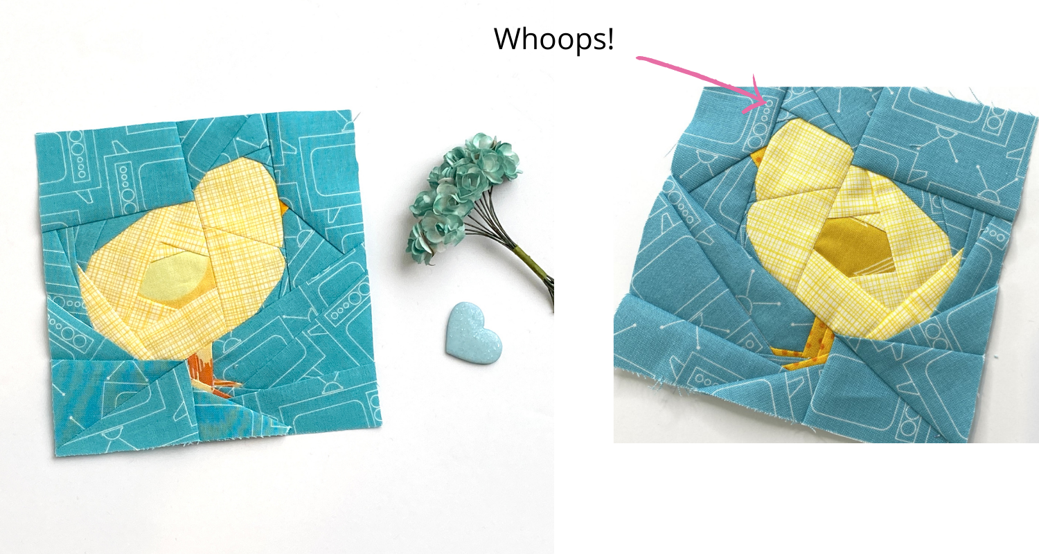 Every Quilter makes mistakes on occasion. Here's an example of a mistake I made recently when I was constructing my Baby Chick quilt blocks for a mini quilt swap!