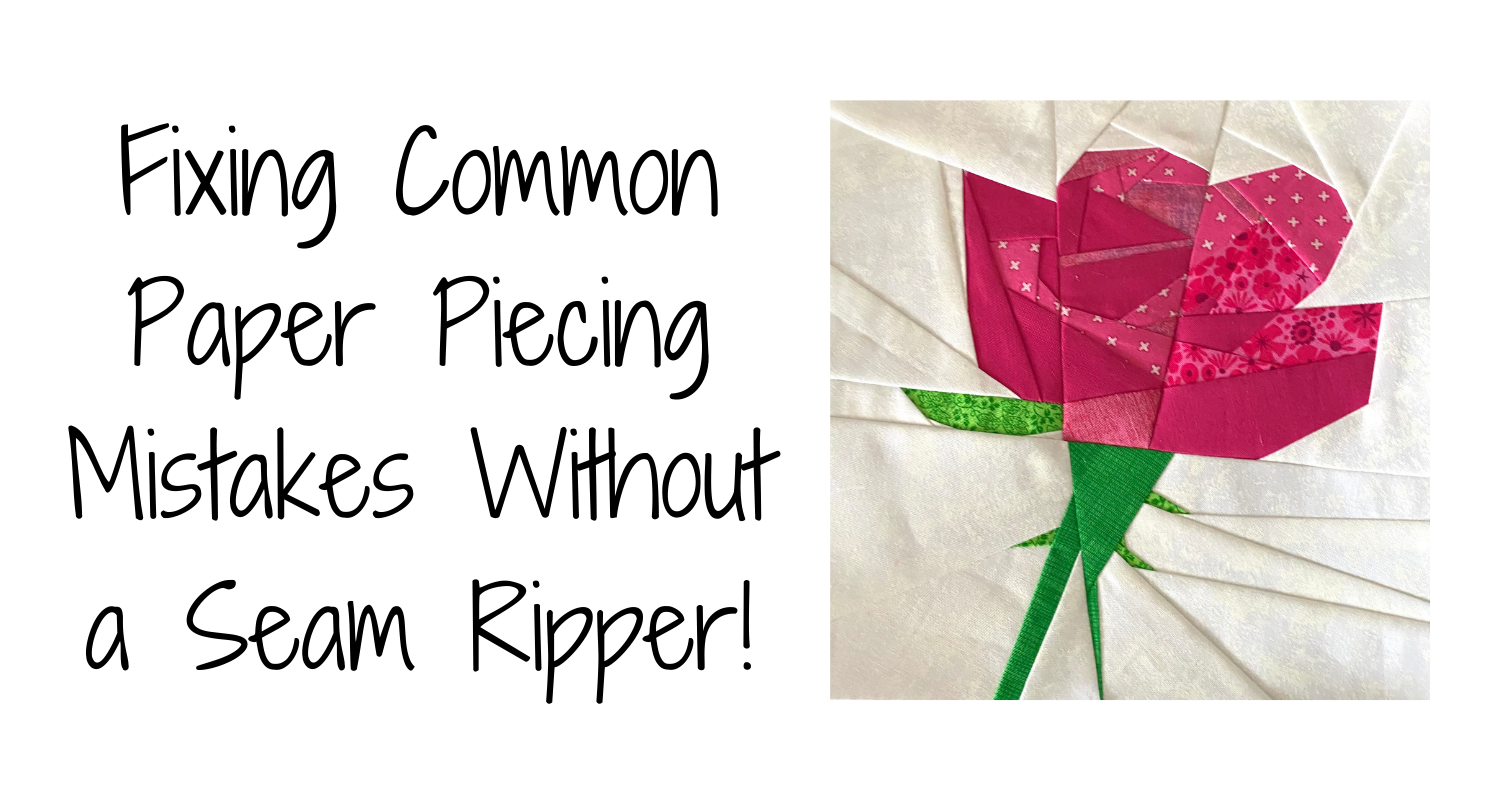 Making Paper Pieced quilt blocks is lots of fun, however every quilter makes mistakes. Here are two common problems in paper piecing and how you can fix them without getting out your seam ripper!